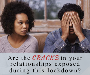 Are the cracks in your relatonship getting exposed right now?